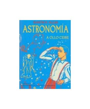 Astronomía a ollo ceibe
