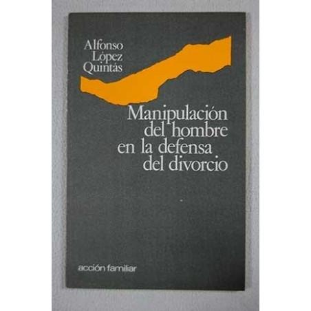 Manipulación del hombre en la defensa del divorcio
