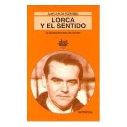 Lorca y el sentido: Un...