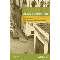 ALEJO CARPENTIER: AMERICA,...