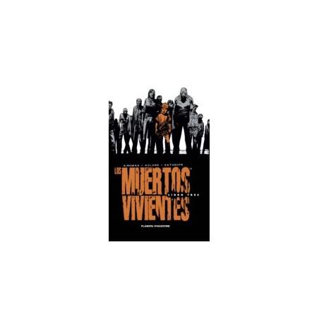 LOS MUERTOS VIVIENTES (INTEGRAL): LIBRO 3