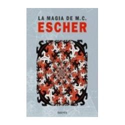 La Magia de M.C. Escher