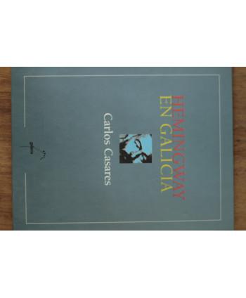 Hemingway en Galicia