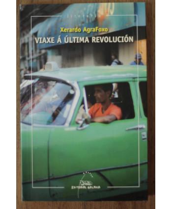 Viaxe a última revolución