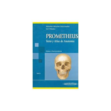Prometheus: Texto y atlas de anatomía: Cabeza y Neuroanatomía