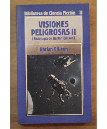 Visiones peligrosas II