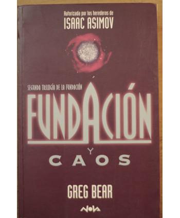 Fundación y caos