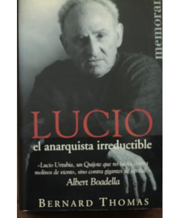 Lucio el anarquista...
