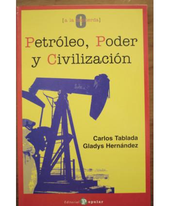 Petroleo, poder y civilización