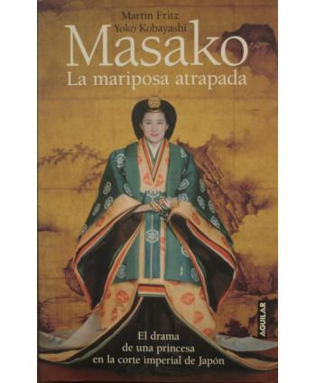 Masako La mariposa atrapada