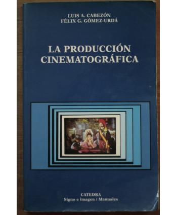 La producción cinematográfica