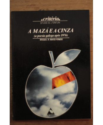 A mazá e a cinza (a poesía...