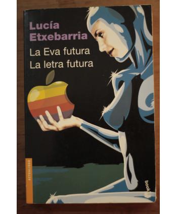 La Eva futura La letra futura