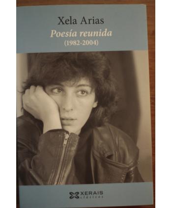 Poesía reunida (1982-2004)