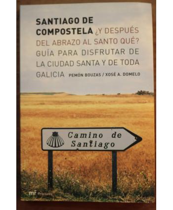 Santiago de Compostela ¿Y...
