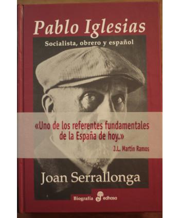 Pablo Iglesias Socialista,...
