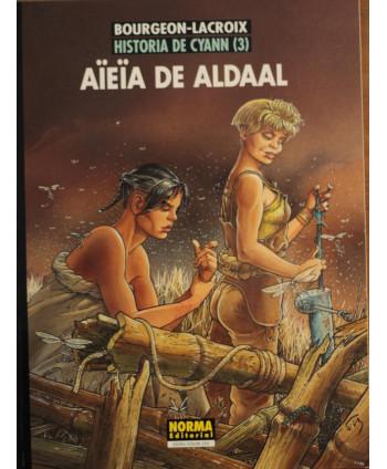 Aïeïa de Aldaal Historia de...