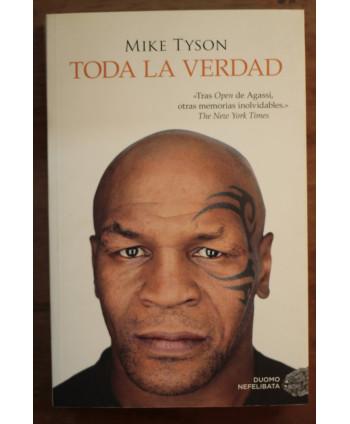 Mike Tyson Toda la verdad