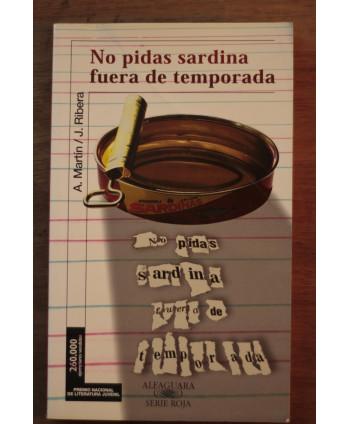 No pidas sardina fuera de...