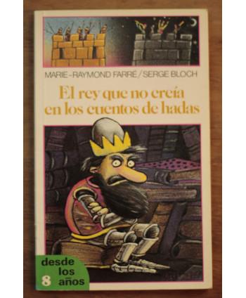 El rey que no creía en los...