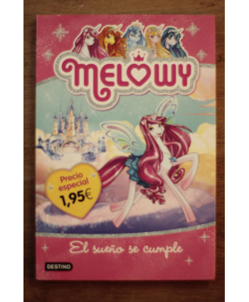 Melowy El sueño se cumple