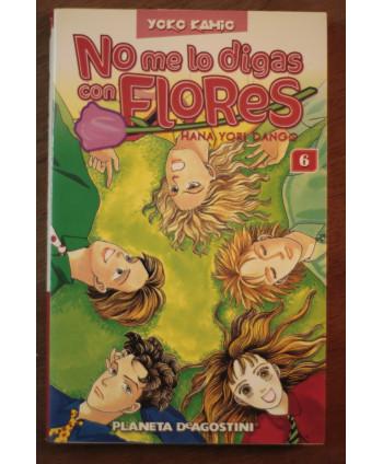 No me lo digas con flores 6