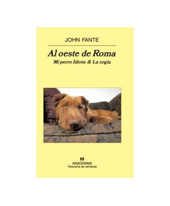 Al oeste de Roma Mi perro...