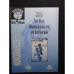 NO HAY DOMINGOS EN EL INFIERNO